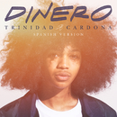 Dinero (Spanish Version)/Trinidad Cardona