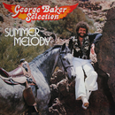 Summer Melody (Remastered)/George Baker Selection