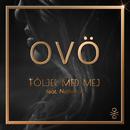 Följer med mej (feat. Nathan K)/OVÖ