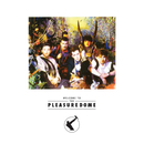 Welcome To The Pleasuredome/Frankie Goes To Hollywood