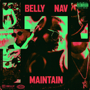 Maintain (feat. NAV)/Belly