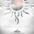 When Legends Rise/Godsmack