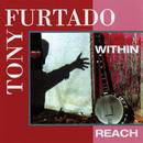 Within Reach/Tony Furtado