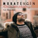 Allah'ım Sana Sığındım (feat. Nihan Akın)/Murat Evgin