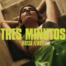 Tres Minutos/Brisa Fenoy