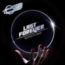 Last Forever (Destructo Remix) (feat. Sam Sparro)/Oliver