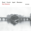 Ravel, Franck, Ligeti, Messiaen/Duo Gazzana