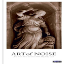 And What Have You Done With My Body, God?/Art Of Noise