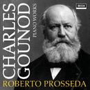 Gounod: Piano Works/Roberto Prosseda
