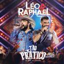 Tão Prático (Ao Vivo)/Léo & Raphael