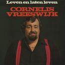Leven En Laten Leven (Remastered)/Cornelis Vreeswijk