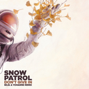 Don't Give In (Bilel & Yohanne Remix)/Snow Patrol