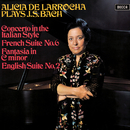 Bach, J.S.: Concerto in the Italian Style; French Suite No. 6; English Suite No. 2; Fantasia in C Minor/Alicia de Larrocha