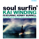 Soul Surfin' (feat. Kenny Burrell)/Kai Winding
