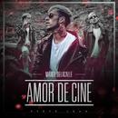 Amor De Cine/Maikel Delacalle