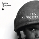 Love Vendetta/Arrow Benjamin