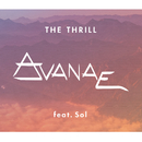 The Thrill (feat. Sol)/Avanae