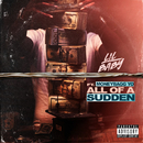 All Of A Sudden (feat. Moneybagg Yo)/Lil Baby