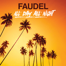All Day All Night/Faudel