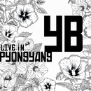 2018 YB Live in Pyongyang/YB