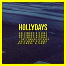 Hollywood Bizarre/Hollydays