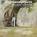 Come Saturday Morning/The Sandpipers