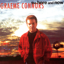 The Here And Now/Graeme Connors