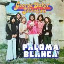Paloma Blanca (Remastered)/George Baker Selection