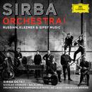 Sirba Orchestra! Russian, Klezmer & Gypsy Music/Sirba Octet