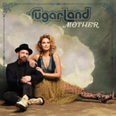 Mother/Sugarland