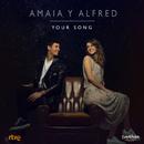 Your Song/Amaia Romero, Alfred García