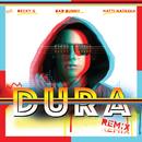 Dura (Remix) (feat. Becky G, Bad Bunny, Natti Natasha)/Daddy Yankee