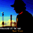 Knocking At The Sun/Maxi Trusso