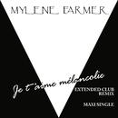 Je t'aime mélancolie/Mylène Farmer