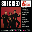 She Cried/Jay & The Americans