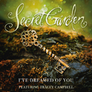 I've Dreamed Of You (feat. Tracey Campbell)/Secret Garden