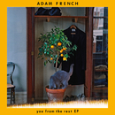 You From The Rest - EP/Adam French