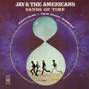 Sands Of Time/Jay & The Americans