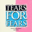 Head Over Heels (Remixes)/Tears For Fears