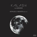 Mwaka Moon (Remix) (feat. Luciano)/Kalash