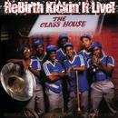 Rebirth Kickin' It Live!/Rebirth Brass Band