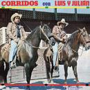 Corridos Con Luis Y Julián/Luis Y Julián