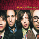 A Million Ways/OK Go