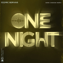 One Night (Gerd Janson Remix) (feat. Wealth)/Cedric Gervais