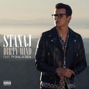 Dirty Mind (feat. Ty Dolla $ign)/Stanaj