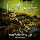 You Raise Me Up - The Collection/Secret Garden