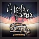 A Toda Prueba/Banda Rancho Viejo De Julio Aramburo La Bandononona