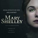 Mary Shelley (Original Motion Picture Score)/Amelia Warner