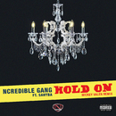 Hold On (Mickey Valen Remix) (feat. Sahyba)/Ncredible Gang