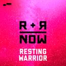 Resting Warrior/R+R=NOW